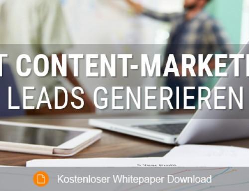 Mit Content-Marketing Leads generieren: Wie Sie die besten Ergebnisse erzielen
